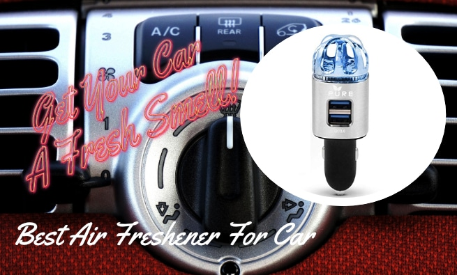 Best Auto Air Freshener For Car