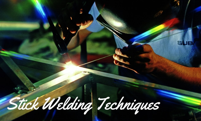 Stick Welding Techniques for Beginners