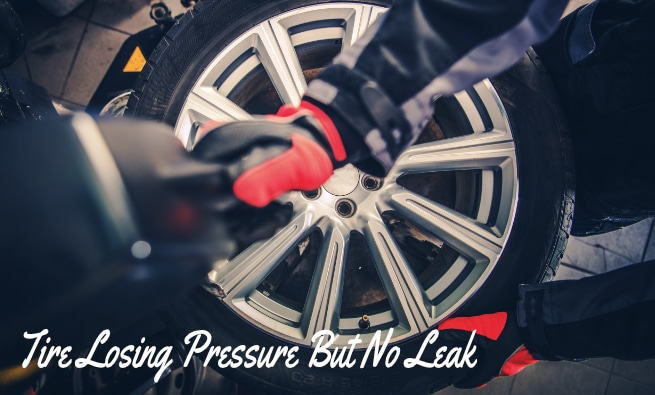 Tire Losing Pressure But No Leak Is Found